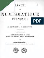 Manuel de numismatique française. T. I