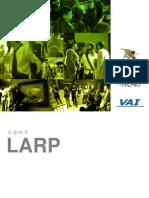 O que é LARP?