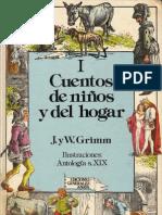Hermanos Grimm - CUENTOS DE NIÑOS Y DEL HOGAR, Tomo I. Editorial Anaya (Libro descatalogado imposible de comprar)