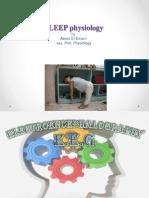 Sleep Physiology - Dr.ebtehag