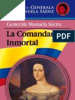 Generala Manuela Sáenz, La comandante inmortal