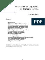 Katz, Claudio - Las disyuntivas de la izquierda en América Latina