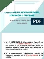 SÍNDROME DE MOTONEURONA SUPERIOR E INFERIOR