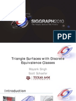 Mayank Singh and Scott Schaefer- Triangle Surfaces with Discrete Equivalence Classes