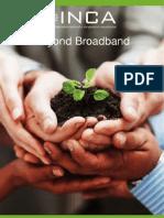INCA Beyond Broadband