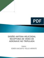 DISEÑO ANTENA HELICOIDAL RECEPTORA DE VIDEO DE AERONAVE