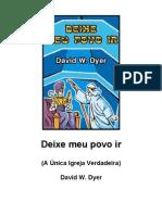 Deixe Meu Povo Ir - David W. Dyer
