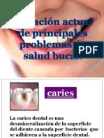 Principales Probemas de Salud Bucal - Copia