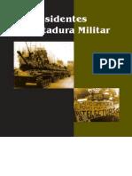 Os Presidentes e a Ditadura Militar