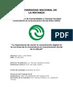 """""""La importancia de incluir la comunicación digital en la currícula de la Licenciatura en Comunicación Social de la UNLaM"""""""