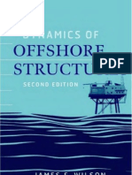 Book - Dynamics of Offshore Structures - By JF Wilson