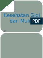 Presentation1gigi Dan Mulut