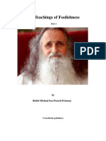 The Teachings of Foolishness Part 1 - Rabbi Michael Portnaar