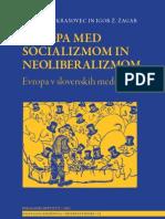 Evropa med socializmom in neoliberalizmom