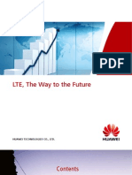 LTE the Way to the Future