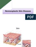 Non Neoplastic Skin Diseases (Slides)