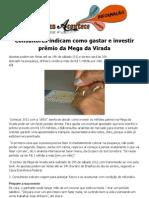 Consultores indicam como gastar e investir prêmio da Mega da Virada