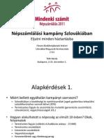 Tóth Károly prezentációja a Kerekasztal diószegi konferenciáján a népszámlálási kampányról
