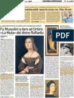 Fu Mussolini a dare ad Urbino «La Muta» del divino Raffaello