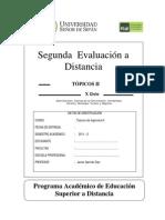 2a Evaluacion a Distancia Topicos II