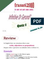 Gerund or Infinitive? QUIZ
