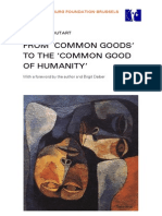 From Common Goods to the Common Good of Humanity En
