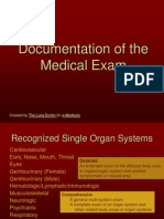 Documentation of the Medical Exam