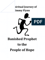 The Spiritual Journey of Jimmy Flynn - Banished Prophet to the People of Hope