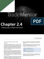 Multiple Time Frames Trading