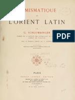 Numismatique de l'Orient Latin / par G. Schlumberger