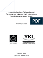 Character is at Ion of Water-Based Flexographic Inks and Their Interactions With Polymer-Coated Board by Maria Rentzhog