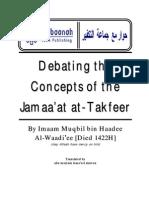 Debating the Concepts of the People of Takfeer (Jamaa'at at-Takfeer) - Imaam Muqbil bin Haadee Al-Waadi'ee