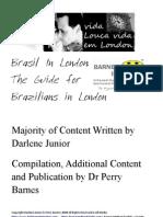 O Guia dos Brasileiros em Inglaterra O Guia pra Brasileiros no Reino Unido