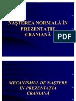 Nasterea Normala in Prezentatie Craniana