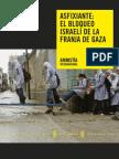 Asfixiante El bloqueo israelí de la Franja de Gaza