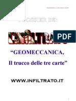 GEOMECCANICA/ Come fregare 70 famiglie