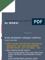 AL WAKIL (ALLOH TEMPAT MEWAKILKAN URUSAN KITA)