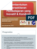 Persekitaran Pembelajaran Yang Inovatif & Kondusif
