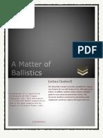 A Matter of Ballistics