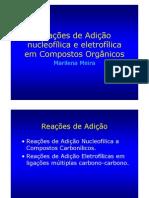 Reações de Adição nucleofílica e eletrofílica