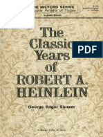The Classic Years of Robert a. Heinlein - George Edgar Slusser