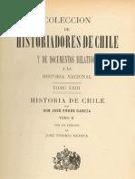 Colección de historiadores de Chile y documentos relativos a la historia nacional. T.XXIII. Historia de Chile de José Pérez García. T.II. 1900