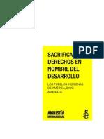 SACRIFICAR LOS DERECHOS EN NOMBRE DEL DESARROLLO LOS PUEBLOS INDÍGENAS DE AMÉRICA