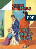 Vidas Ejemplares 176 - Tres Santas Viudas