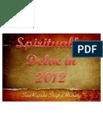 Spiritualy Delve in 2012 -Sant Rajinder Singh Ji Maharaj