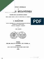 Description générale des monnaies byzantines frappées sous les empereurs d'orient depuis Arcadius jusqu'à la prise de Constantinople par Mohamet II. T. I / par J. Sabatier ; suite et complément de la description historique des monnaies frappées sous l'empire romain par M. Henry Cohen