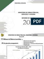 Informe al 31.12.2011, Ministerio de Obras Públicas, Servicios y Vivienda