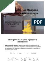 Visão Geral das Reações Orgânicas e Mecanismos
