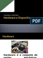 Hardware, Dispositivos e Word