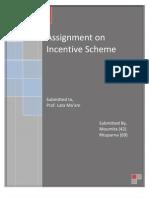 Incentive Schemes